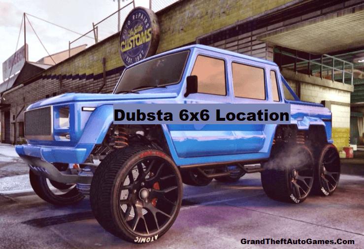 GTA 5 Dubsta 6x6 Location